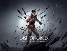 Dishonored: Death of the Outsider gets trailed